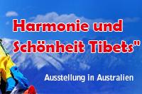 """Ausstellung in Australien  """"Harmonie und Schönheit Tibets"""""""